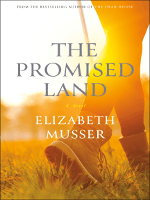 The Promised Land (The Swan House Series Book #3)
