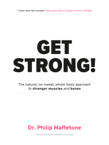 Get Strong: The Natural, No-Sweat, Whole-Body Approach to Stronger Muscles and Bones