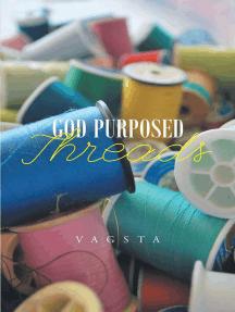 God Purposed Threads