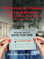 The 6 Secrets to Winning Any Local Election – and Navigating Elected Office Once You Win!