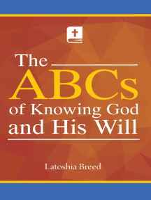 The ABCs of Knowing God and His Will