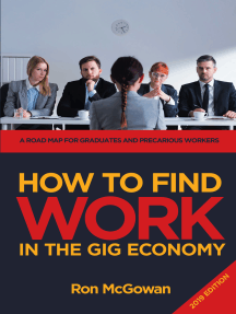 How to Find WORK in the Gig Economy: A Roadmap for Graduates and Precarious Workers