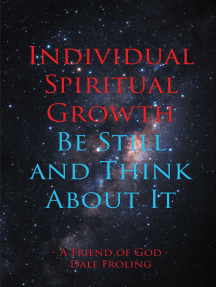Individual Spiritual Growth Be Still and Think About it