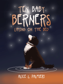 Ten Baby Berners Laying on the Bed