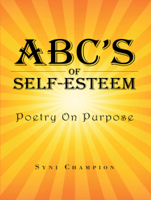 ABC's of Self Esteem: Poetry on Purpose