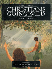 Christians Going Wild: Interrupted