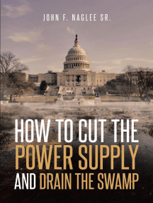 How to Cut the Power Supply And Drain the Swamp