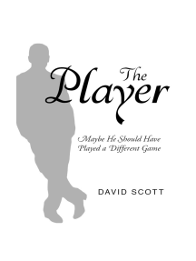 The Player: Maybe He Should Have Played a Different Game