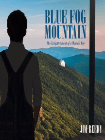 Blue Fog Mountain: The Enlightenment of a Mama's Boy