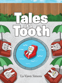 Tales of a Tooth