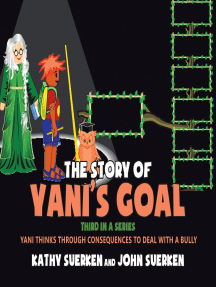 The Story of Yani's Goal: Yani Thinks Through Consequences to Deal With a Bully