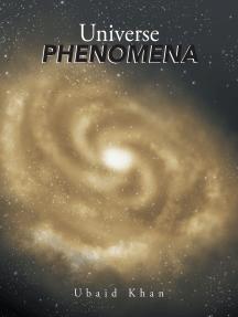 Universe Phenomena
