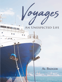 Voyages: An Unexpected Life