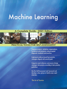 Machine Learning A Complete Guide - 2021 Edition