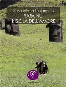 Rapa Nui, l'isola dell'amore