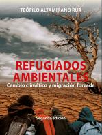 Refugiados ambientales: Cambio climático y migración forzada