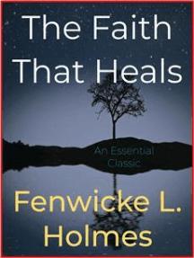 The Faith That Heals