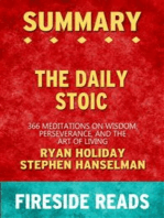 The Daily Stoic: 366 Meditations on Wisdom, Perseverance, and the Art of Living by Ryan Holiday and Stephen Hanselman: Summary by Fireside Reads