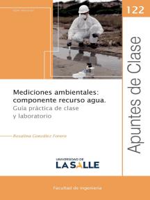 Mediciones ambientales: componente recurso agua: Guía práctica de clase y laboratorio
