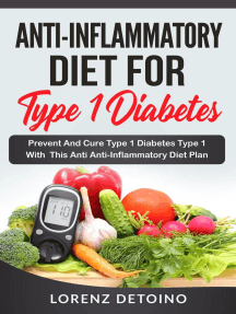 Anti-Inflammatory Diet for Type 1 Diabetes : Prevent and Cure Type 1 Diabetes with this Anti-Inflammatory Diet Plan: Anti-Inflammatory Diet, #3