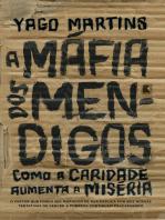 A máfia dos mendigos: Como a caridade aumenta a miséria