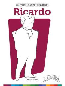 Clásicos Resumidos: Ricardo: CLÁSICOS RESUMIDOS