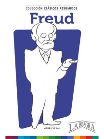 Clásicos Resumidos: Freud: CLÁSICOS RESUMIDOS