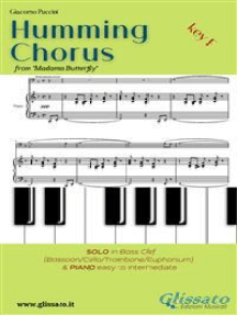 """Humming Chorus - Low Bass clef Solo instr. and Piano (Key F): from """"Madama Butterfly"""""""