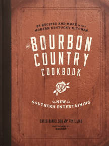 The Bourbon Country Cookbook: New Southern Entertaining