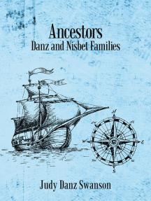 Ancestors: Danz and Nisbet Families