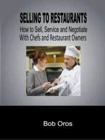 Selling to Restaurants: How to Sell, Service and Negotiate With Chefs and Restaurant Owners
