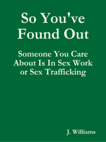 So You've Found Out