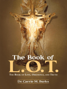 The Book of L. O. T.: The Book of Love, Obedience, and Truth
