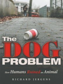 The Dog Problem: How Humans Ruined an Animal