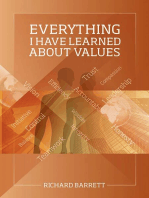 Everything I Have Learned About Values
