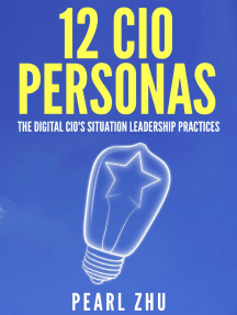 12 CIO Personas: The Digital CIO's Situational Leadership Practices