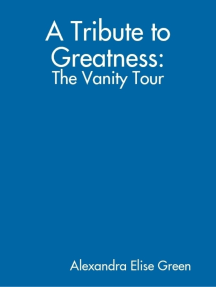 A Tribute to Greatness: The Vanity Tour