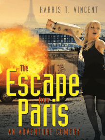 The Escape from Paris: An Adventure Comedy