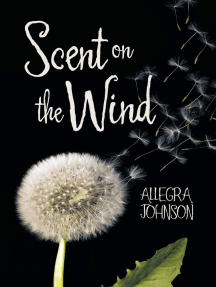Scent On the Wind