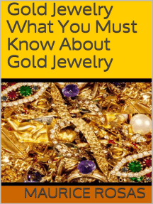 Gold Jewelry: What You Must Know About Gold Jewelry