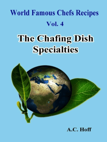 World Famous Chefs Recipes Vol. 4: The Chafing Dish Specialties