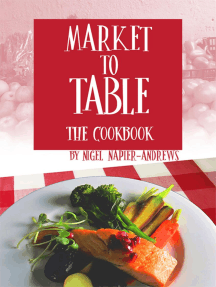 Market to Table: The Cookbook