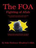 """The FOA Fighting of Allah the """"Nation of Gods and Earths Defense for Knowing Self"""""""