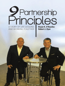 9 Partnership Principles: A Story of Life Lessons and Working Together