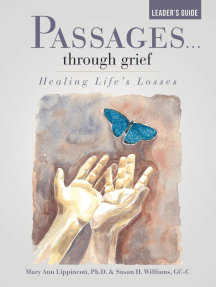Passages …Through Grief Leader's Guide: Healing Life's Losses