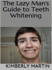 The Lazy Man's Guide to Teeth Whitening