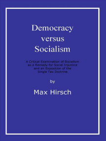 Read Democracy Versus Socialism Online By Max Hirsch Books