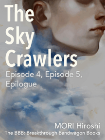 The Sky Crawlers: Episode 4, Episode 5, Epilogue