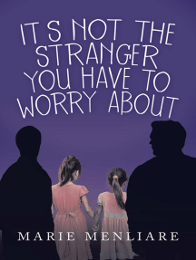 It's Not the Stranger You Have to Worry About