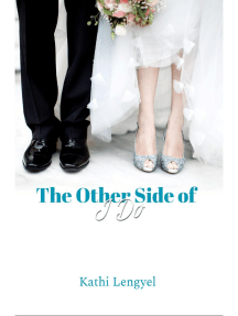 The Other Side of I Do
